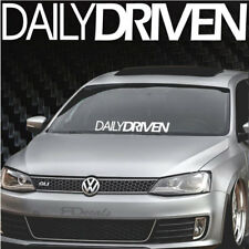 """Daily Driven S/B Windshield Banner Decal / Sticker 4x24"""" Tuner Funny Boost Euro"""