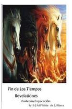 Pastor Sermon Series by e G a R White: Fin de Los Tiempos REVELACIONES...