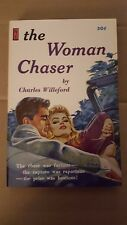 "Charles Willeford, ""Woman Chaser,"" 1960, Newstand Library U137, NF, 1st"