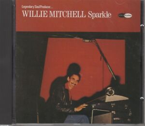 """Willie Mitchell """"Sparkle"""" NEW CD *8 Tracks* C-Five Records C5CD 517 (1990) Soul"""