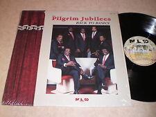 The Pilgrim Jubilees: Back To Basics LP - Black Gospel