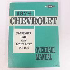 Vintage 1974 Chevrolet Overhaul Passenger Cars Light Duty Trucks Manual Book