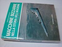 (Evangelisti) Macchine bizzarre nella storia dell'aviazione 1984 Olimpia