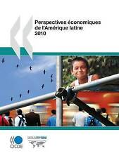 NEW Perspectives Economiques de L'Amerique Latine 2010 (French Edition)