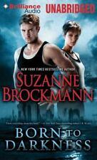BORN TO DARKNESS unabridged audio book on CD by SUZANNE BROCKMANN - Brand New!
