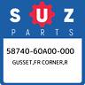58740-60A00-000 Suzuki Gusset,fr corner,r 5874060A00000, New Genuine OEM Part