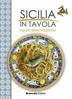 LIBRO CUCINA RICETTE SICILIANE,SICILIA IN TAVOLA IL GUSTO DELLA TRADIZIONE cuoco