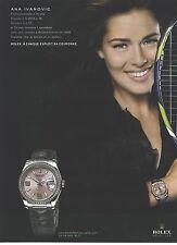 PUBLICITE ADVERTISING 2007   ROLEX montre portée par  ANA IVANOVIC