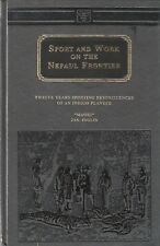 INGLIS JAMES BIG GAME SHIKAR BOOK SPORT & WORK ON THE NEPAUL NEPAL FRONTIER new