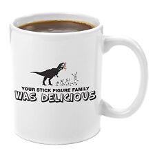 "Funny 11 oz White Ceramic Coffee Mug ""Your Stick Figure Family Was Delicious!"""