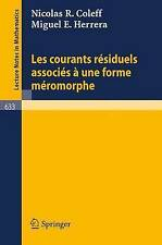 Les courants residuels associes a une forme meromorphe (Lecture Notes in
