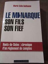Marie-Célie Guillaume: le monarque, son fils, son fief/ Editions du Moment