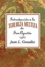 Introducción a la teología mestiza de San Agustín AETH: Introduction to the