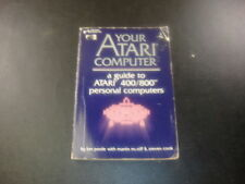 Your Atari Computer A Guide to Atari 400/800 Personal Computers