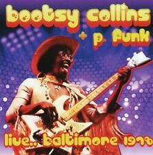 CD - Bootsy +P.Funk Collins - Live...Baltimore 1978