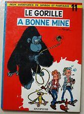 Spirou et Fantasio T 11 Le Gorille à bonne mine FRANQUIN éd Dupuis 1967