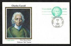 "#UX105  (14c) Charles Carroll -Domestic Rate Postal Card - Colorano ""Silk"" FDC"