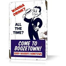 METAL TIN SIGN WANNA DRINK COME TO BOOZETOWN Retro Vintage Decor Wall Bar Pub