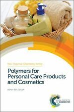 Polymer Chemistry: Polymers for Personal Care Products and Cosmetics 20...