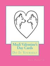 Mudi Valentine's Day Cards: Do It Yourself