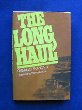 The Long Haul by Oswald Franca - Long Haul Truck Driver Novel Set in Brazil