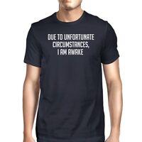 Unfortunate Circumstances Men Navy T-shirts Funny Typographic Tee