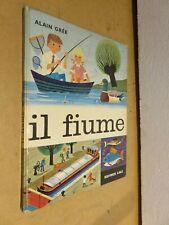 IL FIUMEAlain Gree Editrice AMZ Panorama 1968 narrativa ragazzi libro di