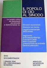 IL POPOLO DI DIO AL SINODO ANALISI CRITICA DOCUMENTI PRESINODALI MONDADORI 1971