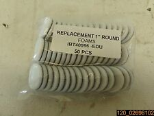 Pk of 50, Replacement Foams 1 Inch Round Foams IBT40996-EDU