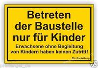 Schild,Baustelle,Warnschild Funschild Betreten der Baustelle nur für Kinder B13