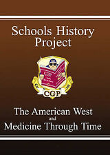 Schools History Project : The American West and Medicine Through Time, Erik Blak
