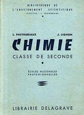 CHIMIE CLASSE DE SECONDE / PASTOURIAUX ET LIGNON