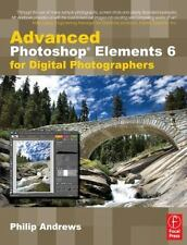 Advanced Photoshop Elements 6 for Digital Photographers-ExLibrary