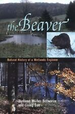 The Beaver: Natural History of a Wetlands Engineer (Comstock books), Sun, Lixing