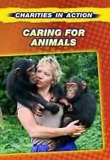 Caring for Animals (Charities in Action)-ExLibrary