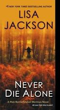 A Bentz/Montoya Novel: Never Die Alone 8 by Lisa Jackson (2015, Paperback)