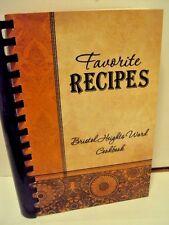 Favorite Recipes- Bristol Heights Ward Cookbook-  Cookbook- Recipes (LDS WARD)