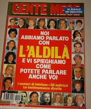 GENTE MESE=1993/5=L'ALDILA'=TRAPASSO ANIMA=FENOMENI ULTRATERRENI=TESTIMONIANZE=