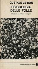 Gustave Le Bon, Psicologia delle folle - Mondadori 1982