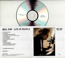 BILL FAY Life Is People 2012 UK 12-trk numbered promo test CD