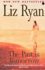 The Past is Tomorrow, Ryan, Liz, Very Good Book