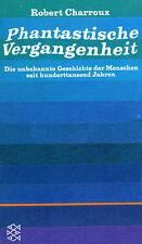 Phantastische Vergangenheit  - Buch von Robert Charroux - Fischer Verlag