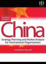 Business Insights: China: Practical Advice on Entry Strategy and Engag-ExLibrary