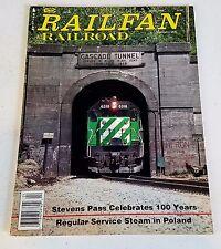 Railfan & Railroad Magazine April 1993 Stevens Pass: 100 Years Steam in Poland