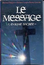 LE MESSAGE L'ENIGME SACREE 2 Baigent Leigt et Lincoln 1988 - RENNES LE CHATEAU b