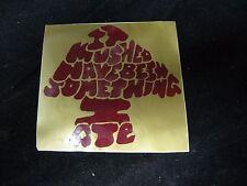 "It Mushed Have Been Something I Ate Vintage Mushroom Shroom Sticker 4.5"" X 4.5"""