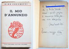 Gino Cucchetti Il mio d'Annunzio Autografato 1940 Prima edizione Palumbo