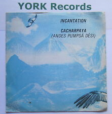 "INCANTATION - Cacharpaya - Excellent Condition 7"" Single Beggars Banquet BEG 84"