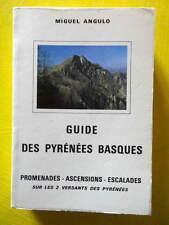 Miguel Angulo Guide des Pyrénées Basques promenades ascencions escalades 1985