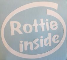 ROTTWEILER ROTTIE INSIDE CAR AUTO WINDOW STICKER DECAL IN WHITE ALL COLOURS MADE